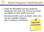 general temporary health benefits
