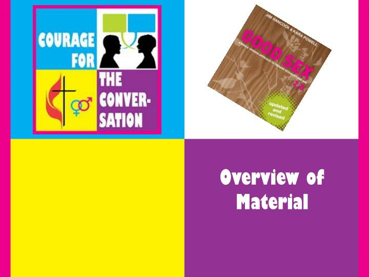 Overview of Material
