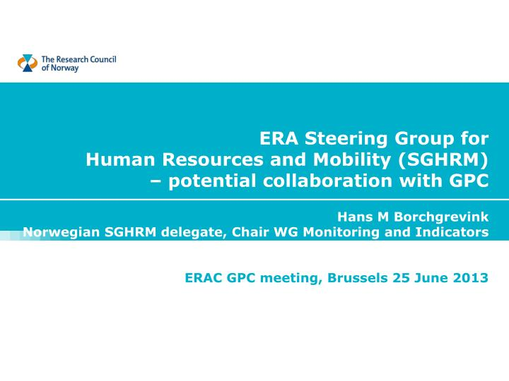 era steering group for human resources and mobility sghrm potential collaboration with gpc n.