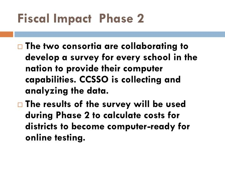 Fiscal Impact  Phase 2