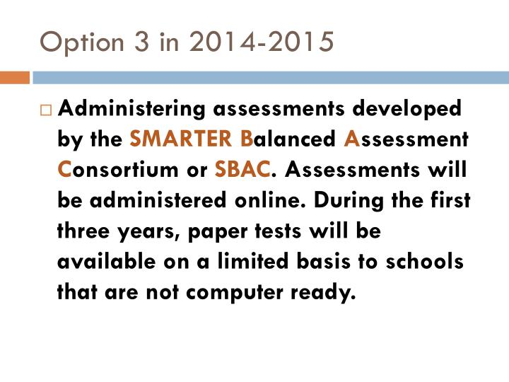 Option 3 in 2014-2015