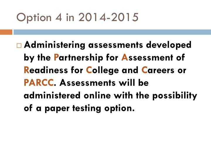 Option 4 in 2014-2015