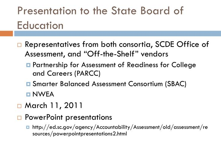 Presentation to the State Board of Education