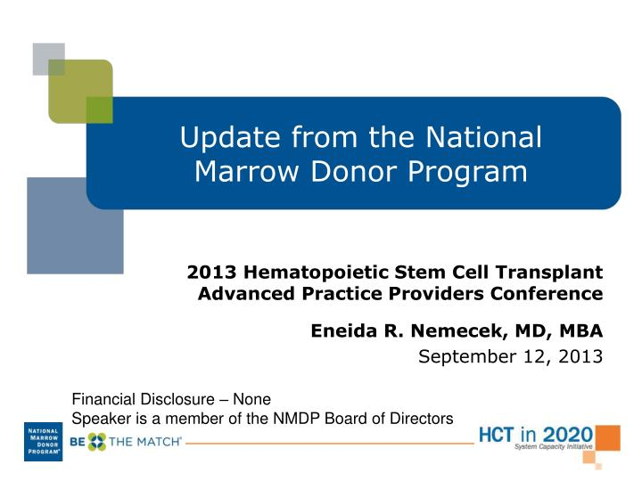 update from the national marrow donor program n.