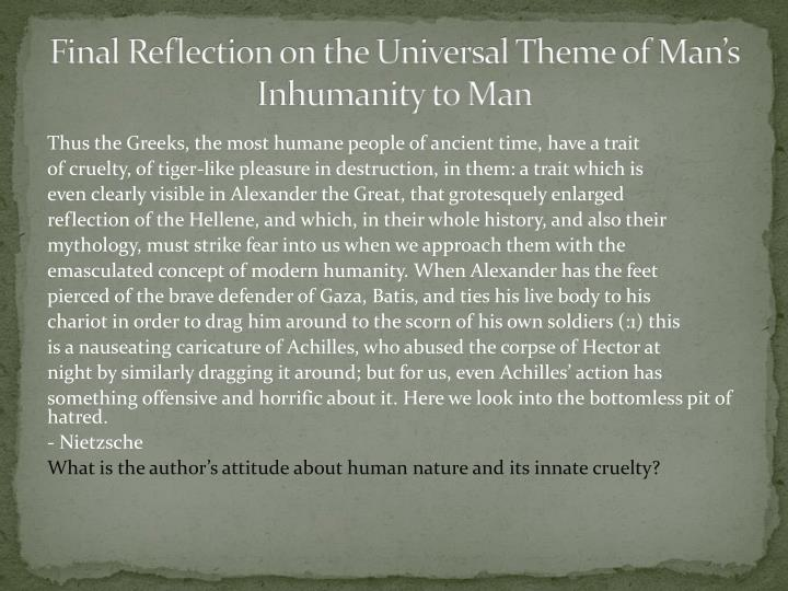 Final Reflection on the Universal Theme of Man's