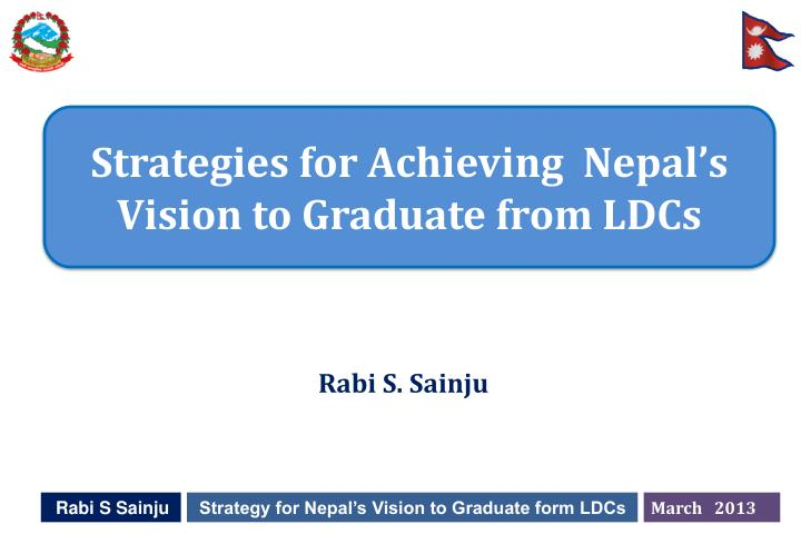 strategies for achieving nepal s vision to graduate from ldcs n.