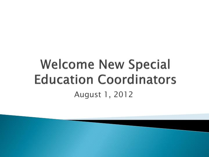 welcome new special education coordinators n.