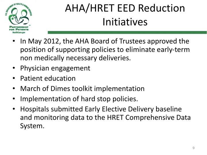 AHA/HRET EED Reduction Initiatives