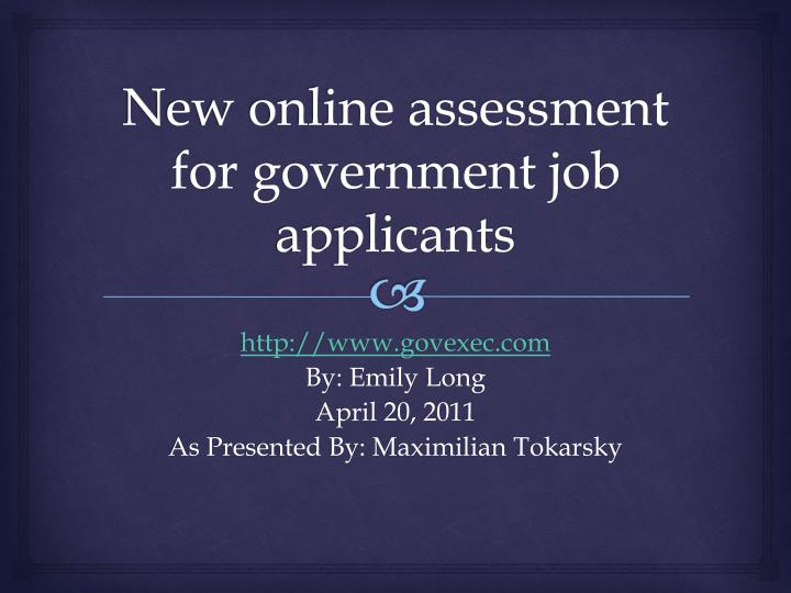 new online assessment for government job applicants n.