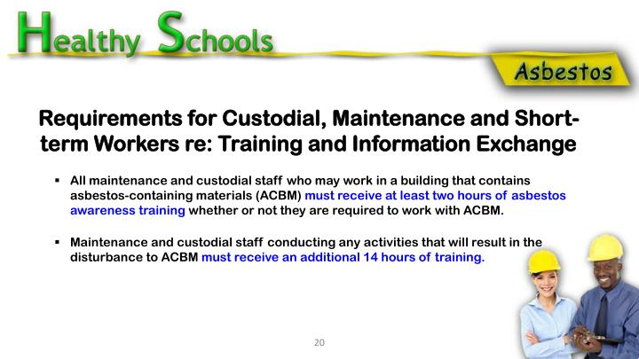 Requirements for Custodial, Maintenance and Short-term Workers re: Training and Information Exchange