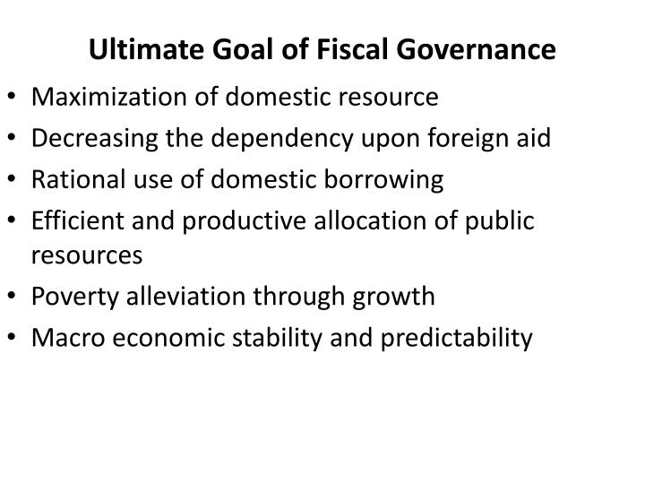 Ultimate Goal of Fiscal Governance