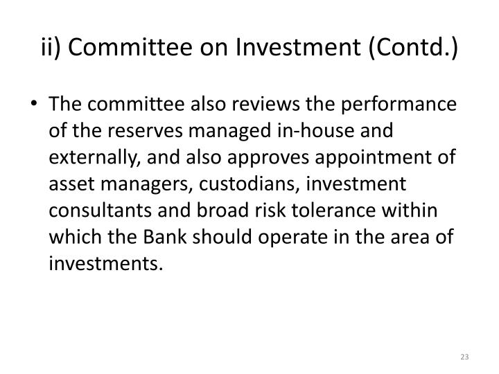 ii) Committee on Investment (Contd.)