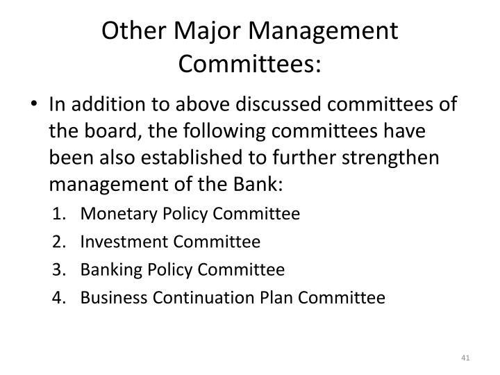 Other Major Management Committees:
