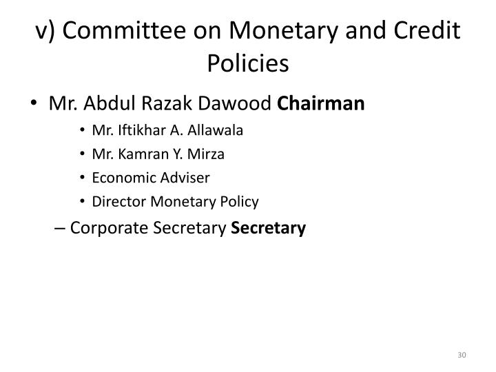 v) Committee on Monetary and Credit