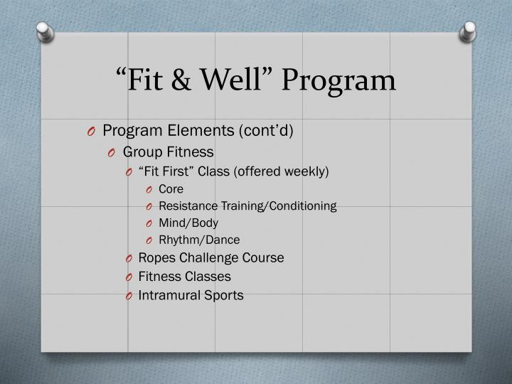 """Fit & Well"" Program"