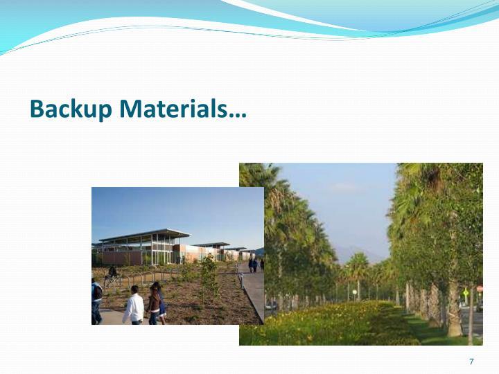 Backup Materials…