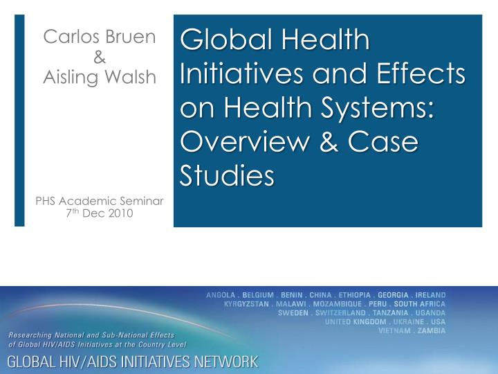 global health initiatives and effects on health systems overview case studies n.