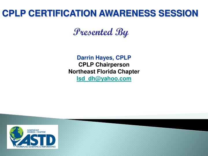 Ppt Darrin Hayes Cplp Cplp Chairperson Northeast Florida Chapter