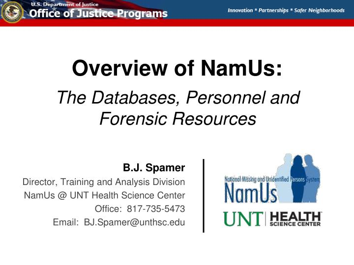 overview of namus the databases personnel and forensic resources n.