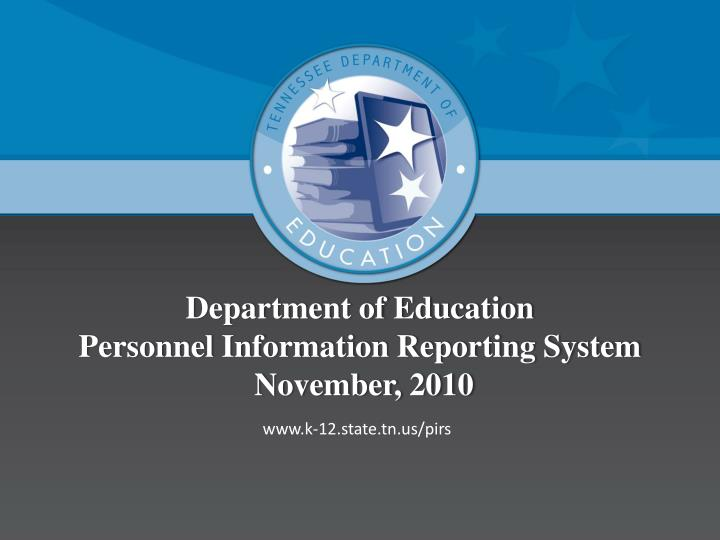 department of education personnel information reporting system november 2010 n.
