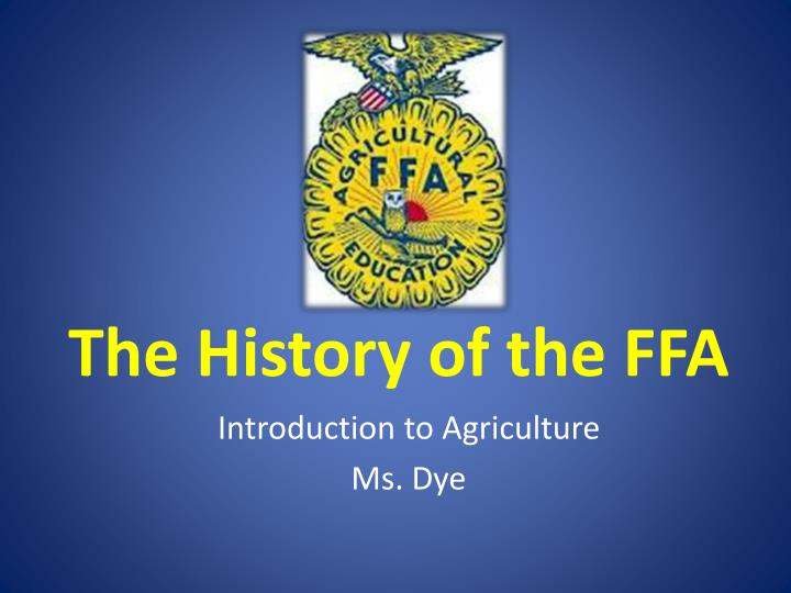 the history of the ffa n.