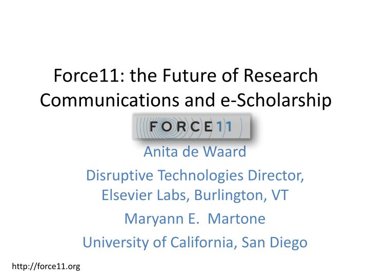 force11 the future of research communications and e scholarship n.
