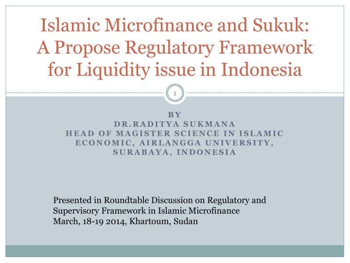 islamic microfinance and sukuk a propose regulatory framework for liquidity issue in indonesia n.