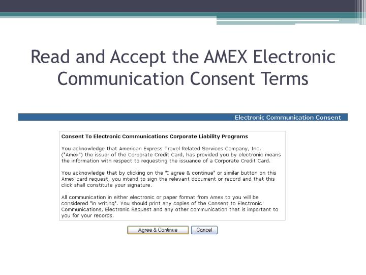 Read and Accept the AMEX Electronic Communication Consent Terms