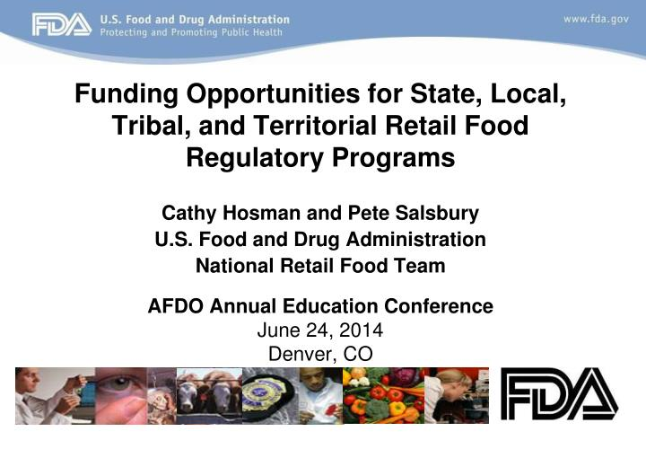 funding opportunities for state local tribal and territorial retail food regulatory programs n.