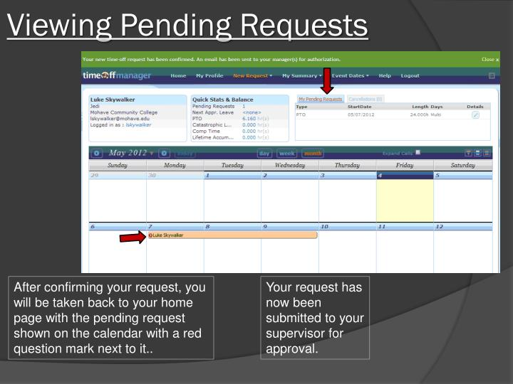 Viewing Pending Requests
