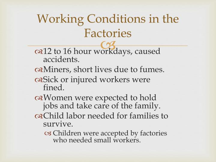 Working Conditions in the Factories