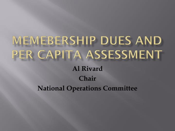 memebership dues and per capita assessment n.