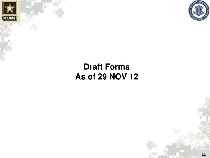 Draft Forms