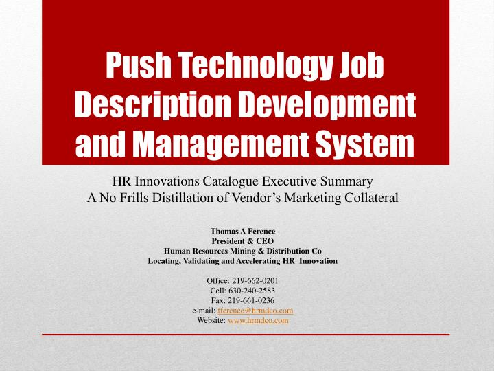 push technology job description development and management system n.