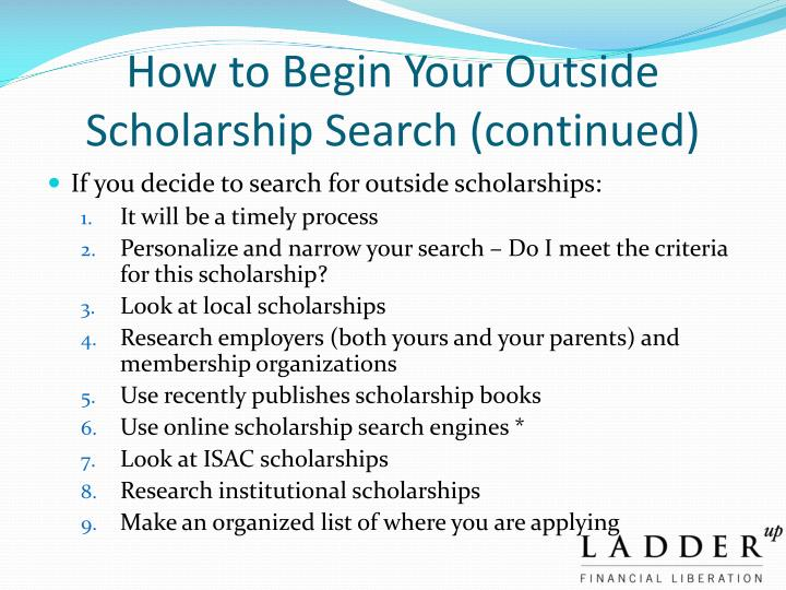 How to Begin Your Outside Scholarship Search (continued)