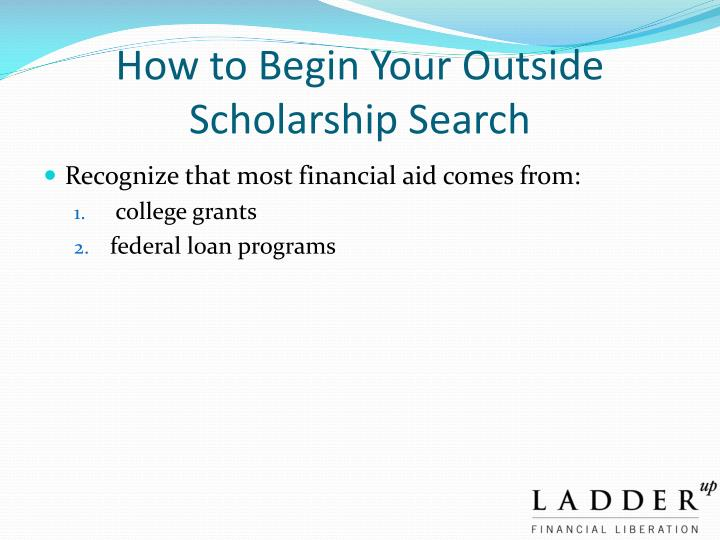 How to Begin Your Outside Scholarship Search