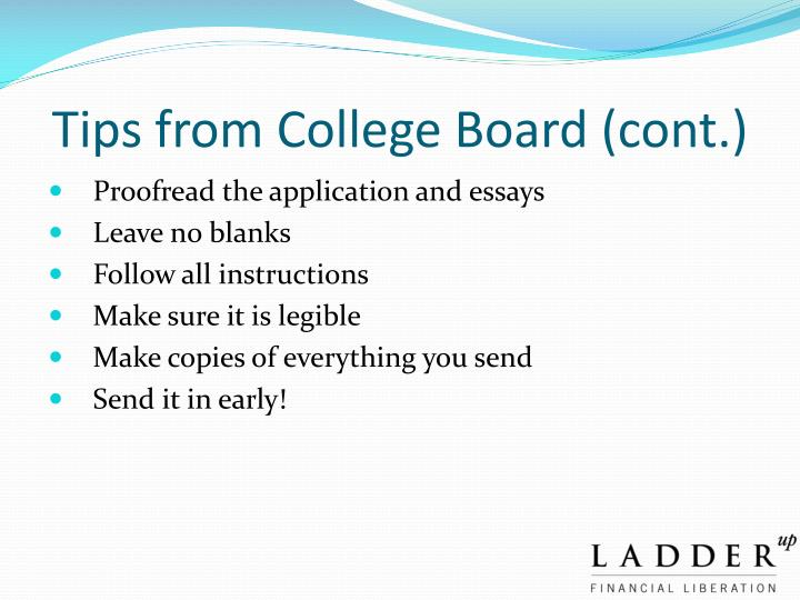 Tips from College Board (cont.)