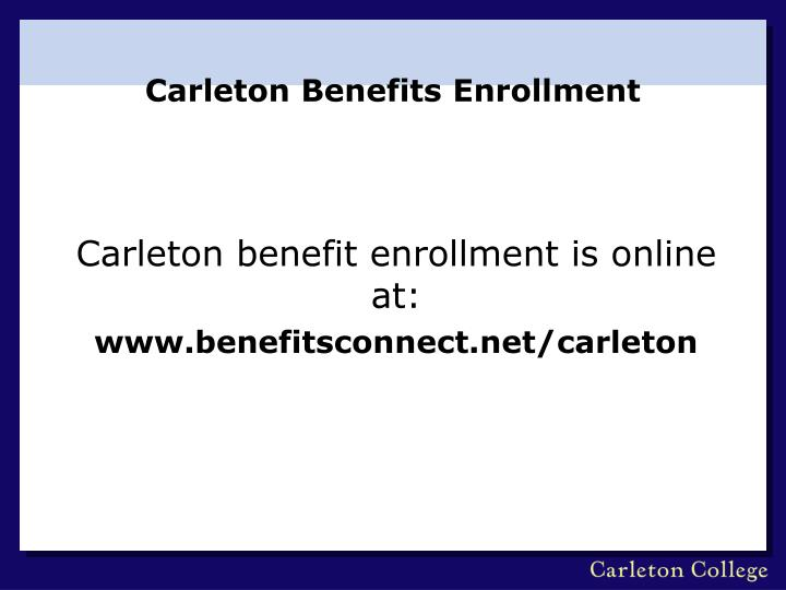 carleton benefits enrollment n.