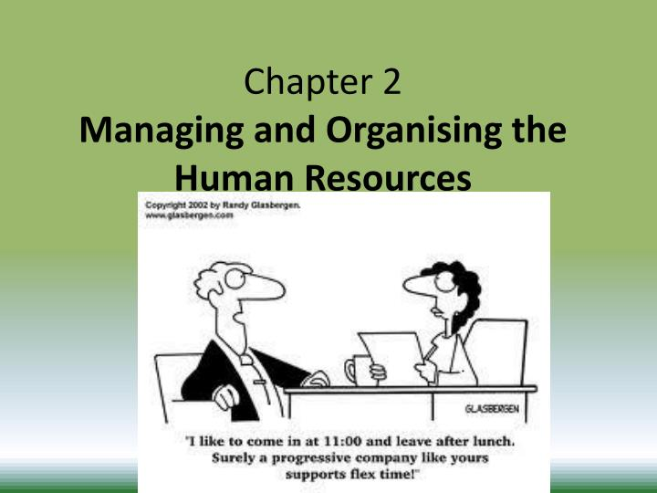 chapter 2 managing and organising the human resources n.