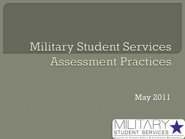 military student services assessment practices n.