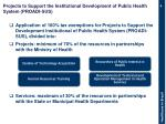 projects to support the institutional development of public health system proadi sus