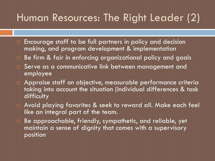 Human Resources: The Right Leader (2)