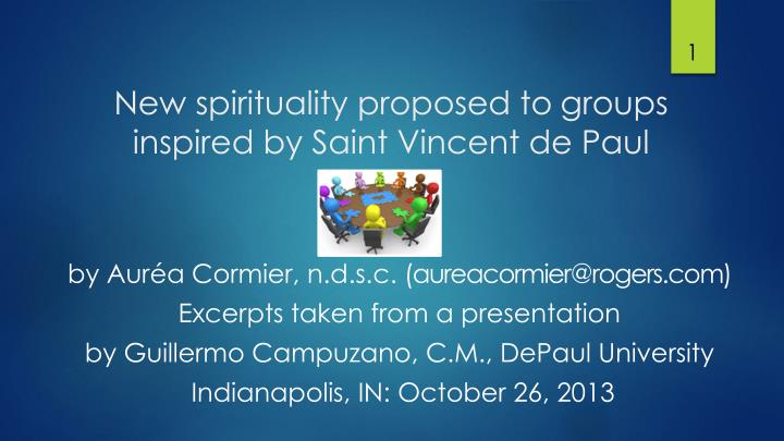 new spirituality proposed to groups inspired by saint vincent de paul n.