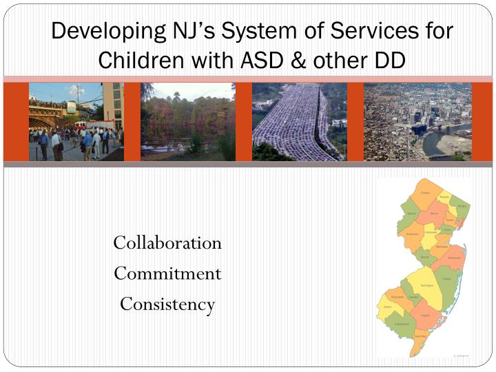 developing nj s system of services for children with asd other dd n.