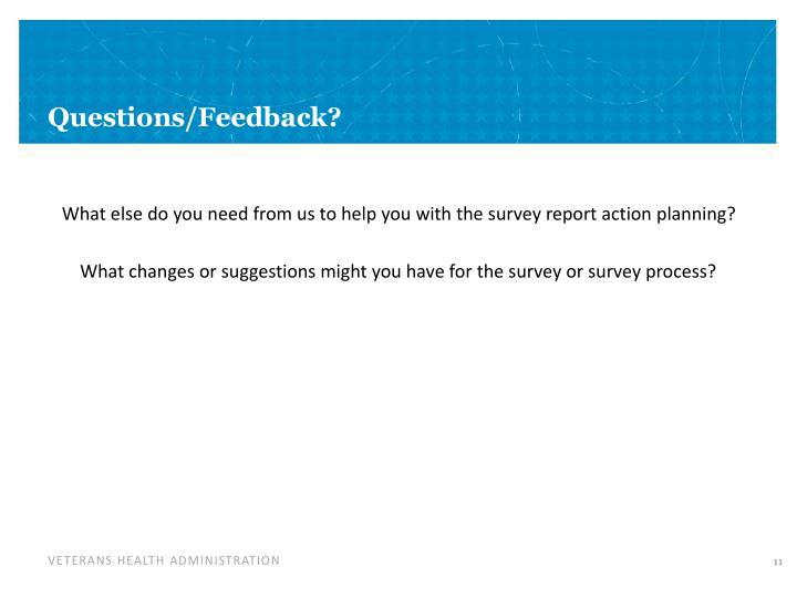 Questions/Feedback?