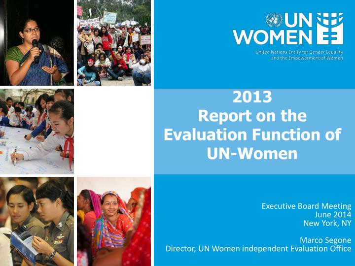 2013 report on the evaluation function of un women n.