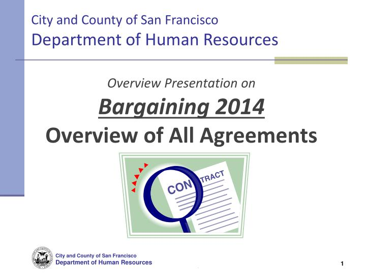 overview presentation on bargaining 2014 overview of all agreements n.