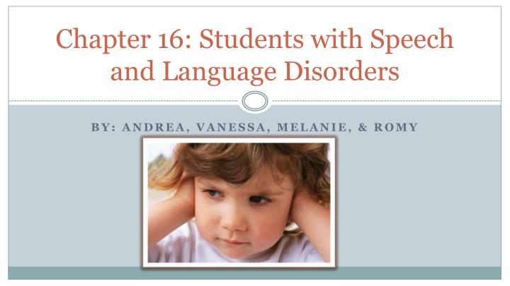 chapter 16 students with speech and language disorders n.