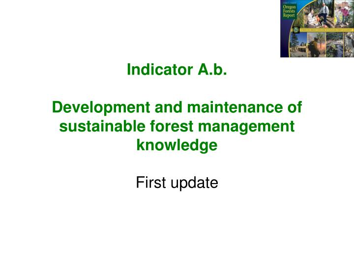 indicator a b development and maintenance of sustainable forest management knowledge n.