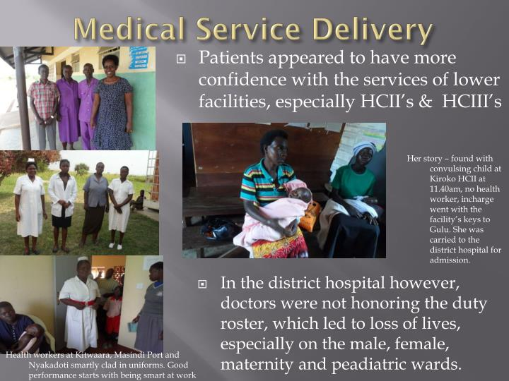 Medical Service Delivery